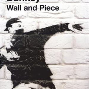 【今週の一冊】Wall and Piece_Banksy(著)